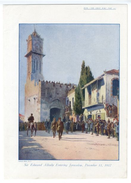 1918 WW1 Print EDMUND ALLENBY ENTERS JERUSALEM Dec 1917 COLOUR Jaffa Gate (211)